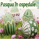 La Santa Pasqua in ospedale
